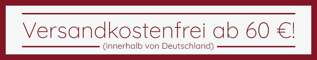 Versandkostenfrei ab 55€ Einkaufswert (innerhalb Deutschland).